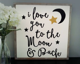 "24x24"" I love you to the moon and back"