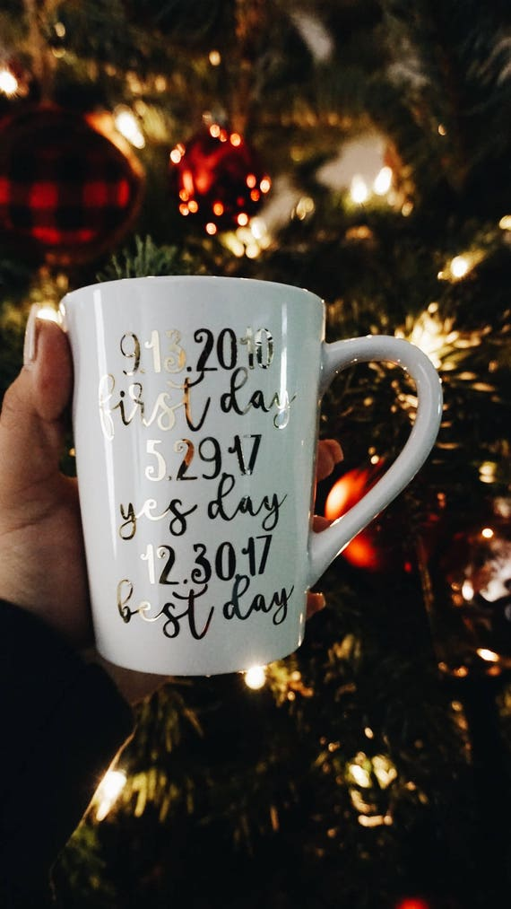 custom date mug | first day yes day best day | married mug | custom mug