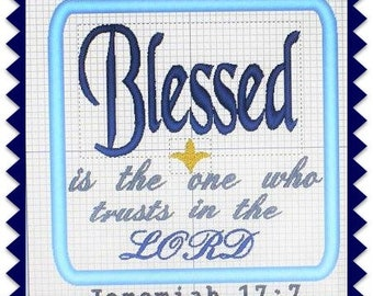 Digital Bible Applique - Machine Applique - Jeremiah 17 Bible Verse - Blessed Verse - Church Download - Scripture Design - Instant Download