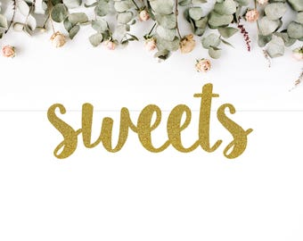 SWEETS (S7) - glitter banner / dessert bar / candy table / party decoration / photo backdrop / wedding