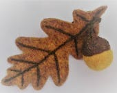 Hand crafted felted wool oak leaves and acorn autumnal brooch eco friendly woodland jewellery nature inspired OOAK original gift