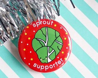 sprout supporter - 38mm badge - sprout badge - christmas badge - sprouts - brussels sprout - christmas - xmas - stocking filler