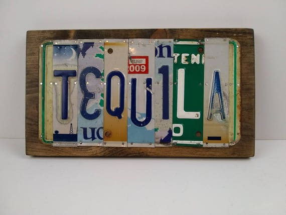 Tequila sign, License Plate Sign, beach house signs, lake house sign, gifts for men, bar sign, gift for beach house, margarita