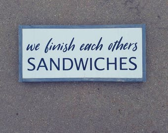 We Finish Each Others Sandwiches | Frozen Sign