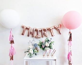 THIRTY balloons - rose gold mylar foil letter balloon banner kit