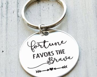 Fortune Favors the Brave Personalized Engraved Key Chain Gift