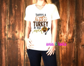 There's a little turkey in this oven shirt Womens Womans V-Neck Shirt Name Custom Women Ladies Plus Size Thanksgiving Pregnancy announcement