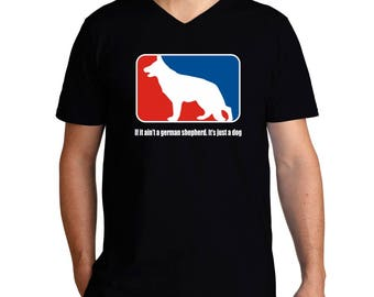 If It Ain'T A German Shepherd It'S Just A Dog V-Neck T-Shirt