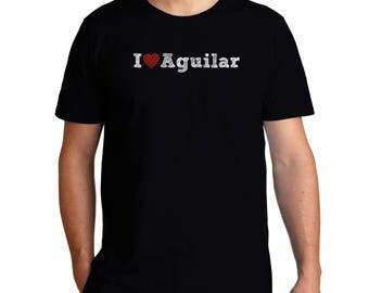 I Love Aguilar T-Shirt