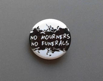 Six of Crows No Mourners No Funerals Pinback Button