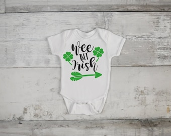 Wee Bit Irish St. Patricks Day  Bodysuit or T-Shirt for Baby Toddler Kid Newborn Babies Shower Coming Home Gift Idea Creeper Present Creeper