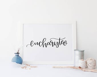 Eucharisteo Printable, Thankfulness, One Thousand Gifts, Digital Download
