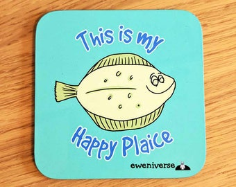 Fun happy place coaster, This is my Happy Plaice, Fun gift, Gifts for her, funny mat, fish gift, pun coaster, cute drinks mat, fun homeware