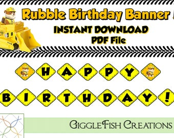 Rubble Bulldozer Birthday Banner | Digital File | Construction Party | Paw Patrol