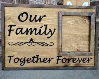 "Carved ""Our Family Together Forever"" SIGN"