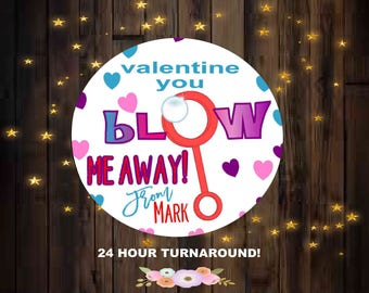 12 Printed 2.5 Inch Or 24 Printed 1.67 Inch Or Digital Valentine You Blow  Me Away