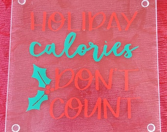 Holiday Calories Don't Count Glass Tray