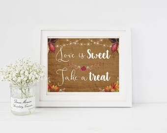 Love is Sweet wedding sign / autumn theme/ rustic look