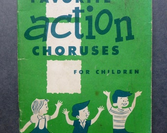 Favourite Action Choruses for Children - Sheet Music for Christian Assembly C.1955