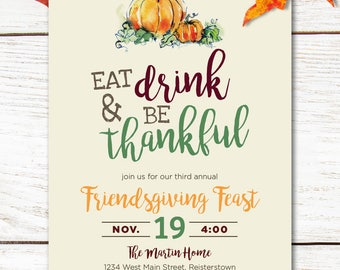 Friendsgiving invitation, friends Thanksgiving invite, pumpkins, eat, drink and be thankful invite for Friendsgiving Feast personalized