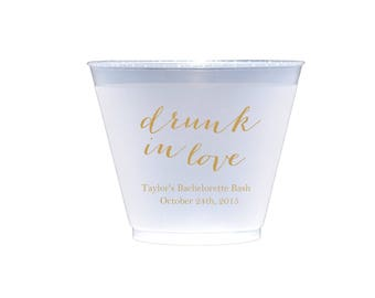 Drunk in Love Wedding Shatterproof Wine Cups, Frosted Cup, Wedding Cups, Wine Cup, Bar Cups, Shower Cups
