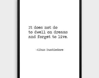 Harry Potter Dreams Quote Poster | Dumbledore Quote, Movie Quote, Movie Art Print, Book Art Print, Reading Art, Literature Gift