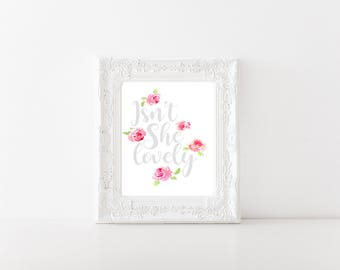 Isn't She Lovely - Floral Print - Nursery Print
