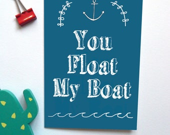 Float My Boat Anniversary/Valentines Day Card