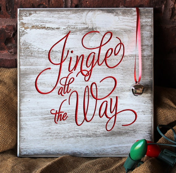 Jingle Bells Wood Sign Christmas Sign Jingle All The Way