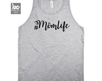 MomLife Tank Top - Unisex Style - Soft Cotton Tank, Screen Printed by Hand, Mom Life Shirt, For Her, Gift for moms,Hashtag Momlife