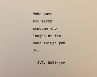 J.D. Salinger love quote Catcher in the Rye hand typed on antique typewriter gift girlfriend boyfriend husband wife wedding present birthday