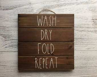 Wash Dry Fold Repeat Funny Laundry Room Hanging Wall Art Sign