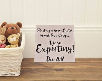 Pregnancy Announcement Sign Photo Prop. Starting a New Chapter - We're EXPECTING! Solid Wood Hand painted Sign - Custom Made = Options!!