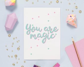 You Are Magic Friendship Card - Friendship Card - Card For Friend - Thank You Card - Thanks Card - Card For Boyfriend - Happy Birthday Card