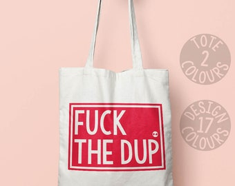 Fuck The DUP cotton tote bag, eco bag, feminist gift ideas, gift for her, demonstration march, jeremy corbyn, brexit, fuck the tories