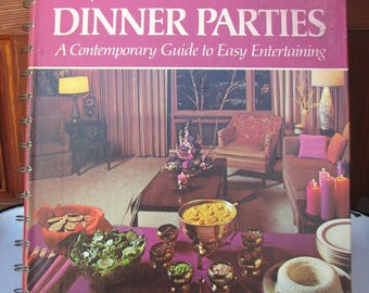 Vintage Betty Crocker's Dinner Parties Cookbook, 1970 First Edition, Hardcover Spiral Bound