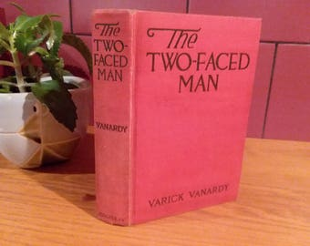 The Two Faced Man, by Varick Vanardy, 1918