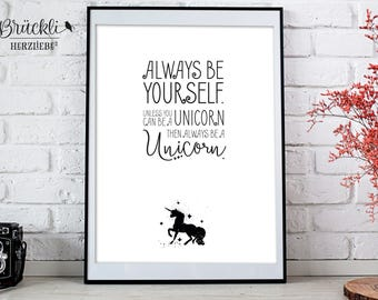 "A4 print / mural / poster ""Always be a Unicorn"""