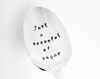 Just a Spoonful of Sugar / Hand Stamped Spoon / Disney Quote / Mary Poppins / Teacher gift / Best Seller / Music Lover / Disney Fan