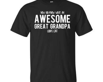 Great Grandpa Shirt, Great Grandpa Gifts, Great Grandpa, Awesome Great Grandpa, Gifts For Great Grandpa, Great Grandpa Tshirt