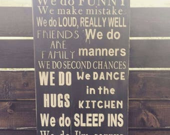 In this house we do sleep ins-wood sign-friends are family-know you're loved-second chances-we do I'm sorrys-home and living-rustic sign