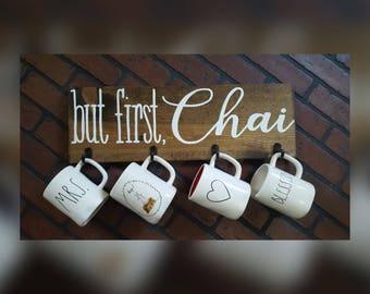 But first, Chai Mug holder wood sign - coffee bar decor - coffee - chai sign