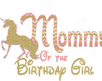 Mommy Unicorn Birthday Mom Birthday Girl Shirt DIY Iron On Digital Art Little Sister Matching Pink Gold First Birthday Outfit Tutu