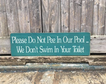 Pool Rules, Pool Rules Sign, Funny Pool Sign, No Pee In Our Pool, Swimming Pool Sign, Pool Sign, Swimming Pool Decor, Swimming Sign