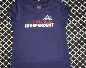 Little Miss Independent, Fourth of July t-shirt, Independence Day, USA, Red, white and blue