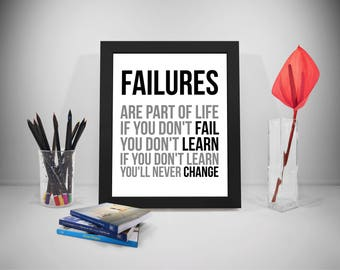 Failure Quotes, Fail Quote, Change Quote, Failure Print, Failure Poster, Learn Saying, Change Printable, Office Decor, Office Art