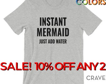 Instant Mermaid Just Add Water