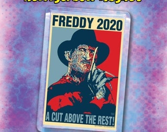 "FREDDY 2020 Election Magnet - 2"" x 3"" Acrylic magnet - A Nightmare on Elm St. - Freddy Krueger"