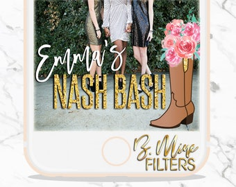 BACHELORETTE SNAPCHAT GEOFILTER,Bachelorette Snapchat Filter, Nashville Bachelorette,NashBash Bachelorette, NashBash Decor, NashBash Invite