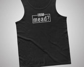 Got Mead Tank / T-Shirt